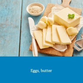 Eggs, butter