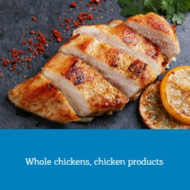Whole chickens, chicken products